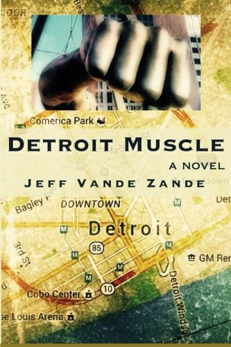 Bookshare:  Detroit Muscle, by Jeff Vande Zande